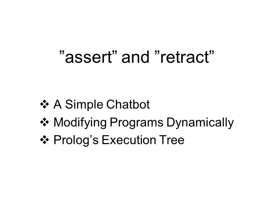 assert and retract