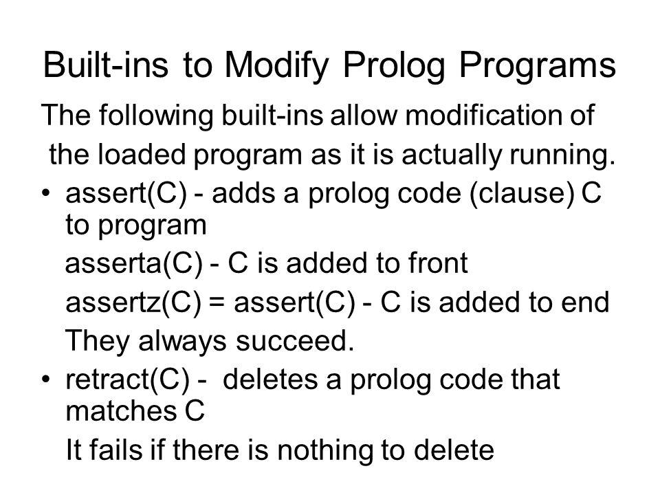 Built-ins to Modify Prolog Programs
