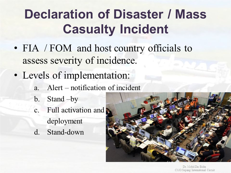 Declaration of Disaster / Mass Casualty Incident