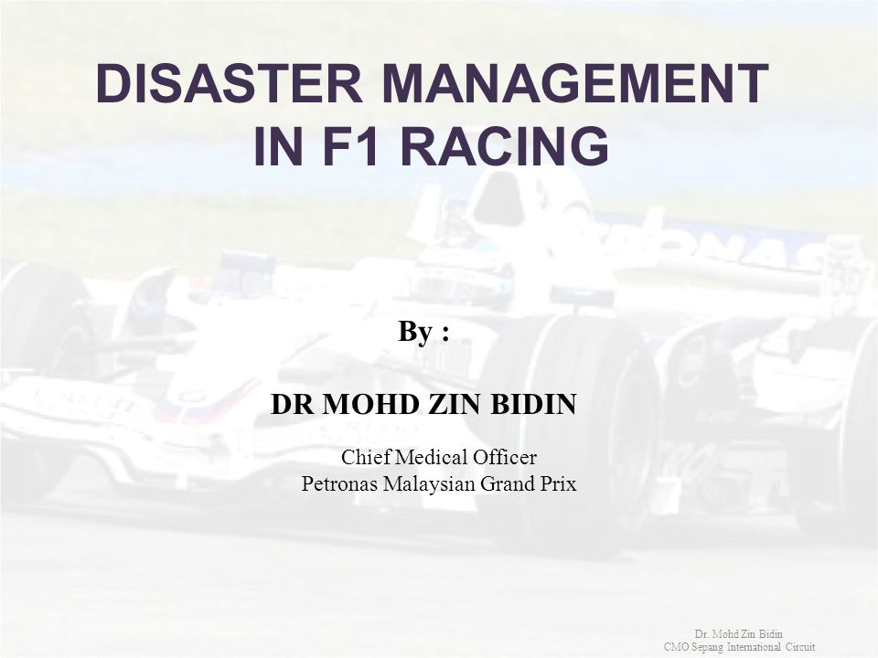 DISASTER MANAGEMENT IN F1 RACING