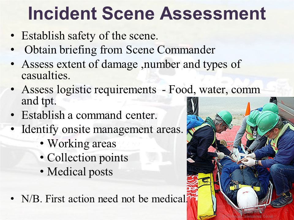 Incident Scene Assessment