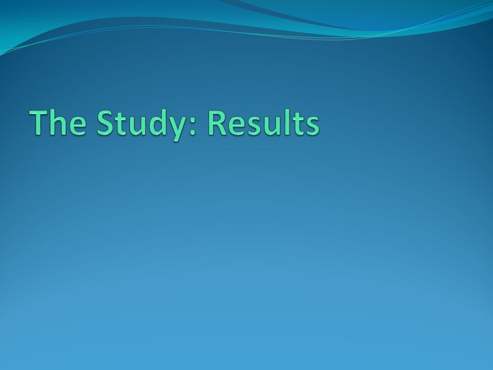 The Study: Results