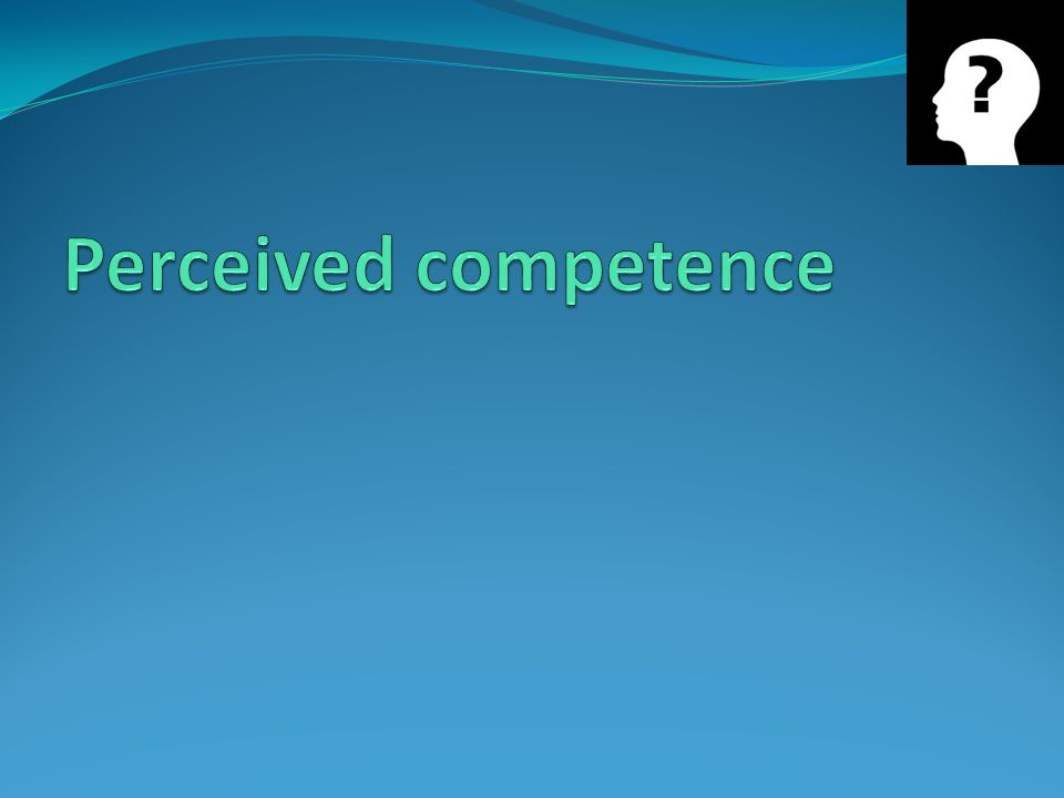 Perceived competence