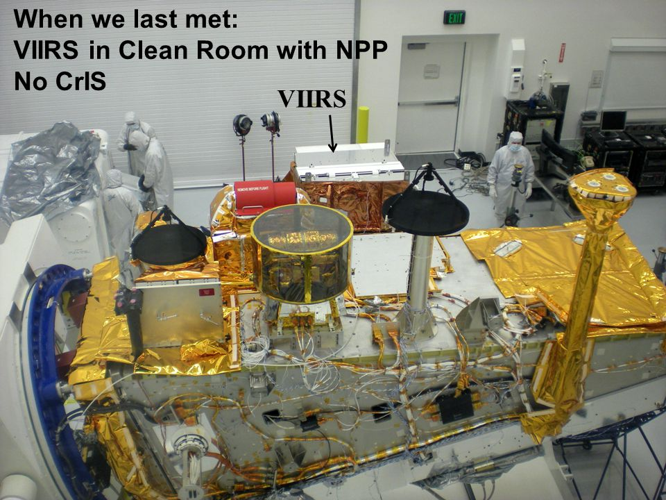 When we last met: VIIRS in Clean Room with NPP No CrIS