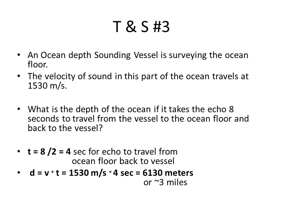 T & S #3 An Ocean depth Sounding Vessel is surveying the ocean floor.