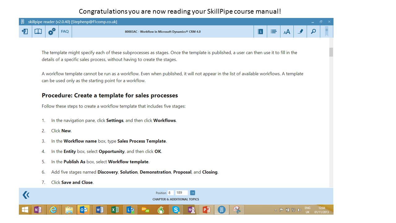 Congratulations you are now reading your SkillPipe course manual!