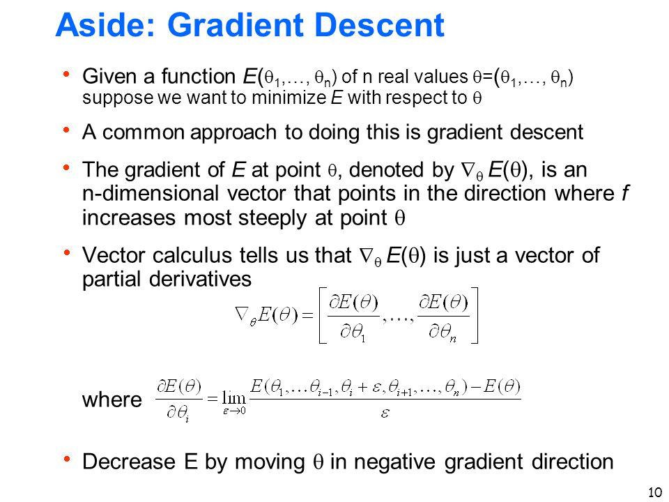 Aside: Gradient Descent