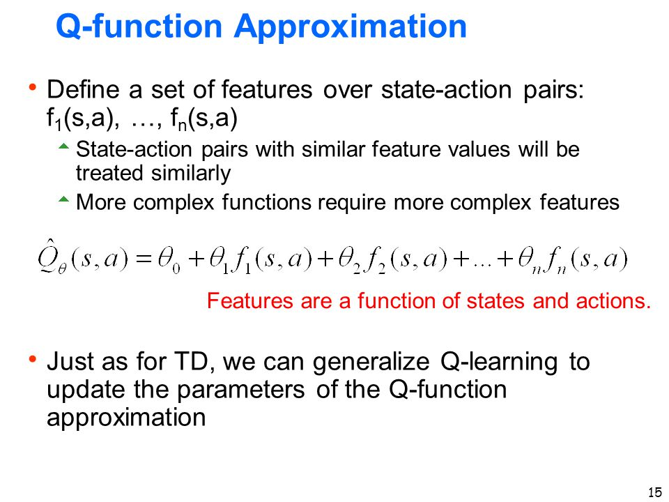 Q-function Approximation