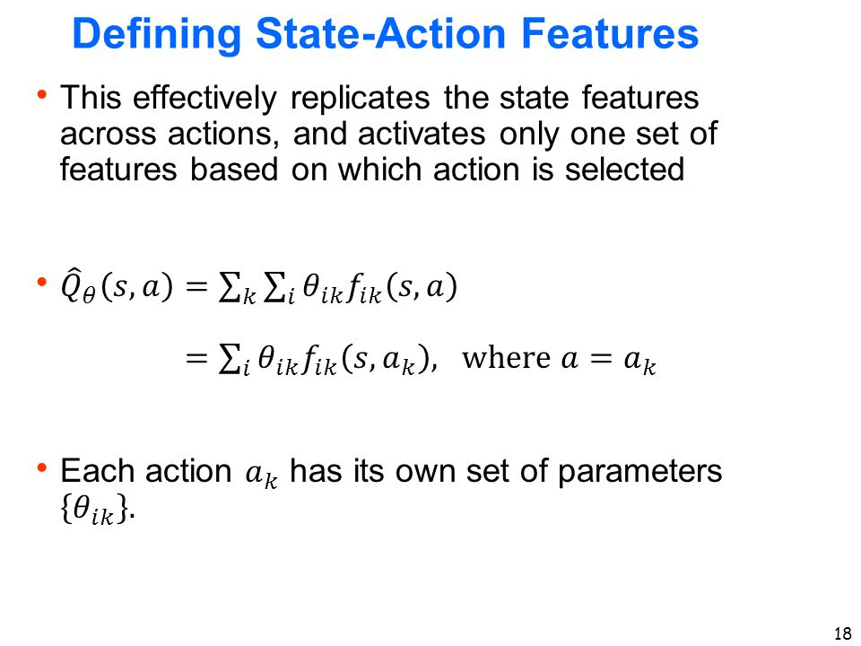 Defining State-Action Features