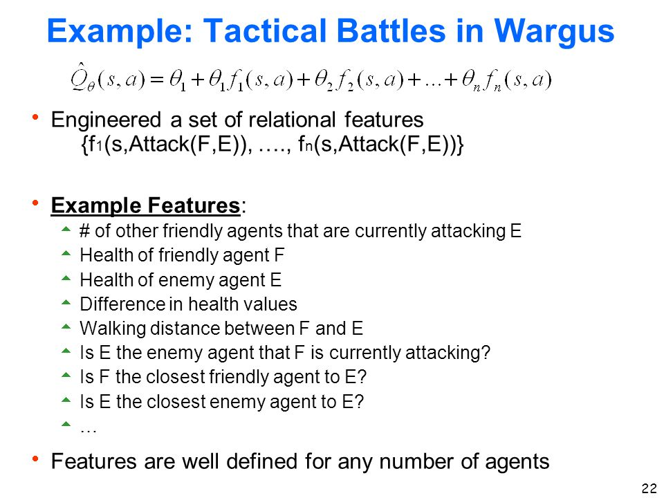 Example: Tactical Battles in Wargus