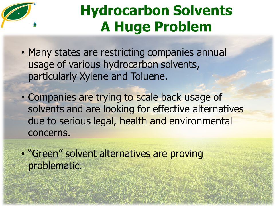 Hydrocarbon Solvents A Huge Problem