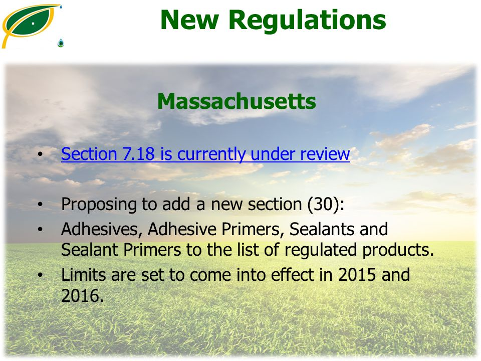 New Regulations Massachusetts Section 7.18 is currently under review