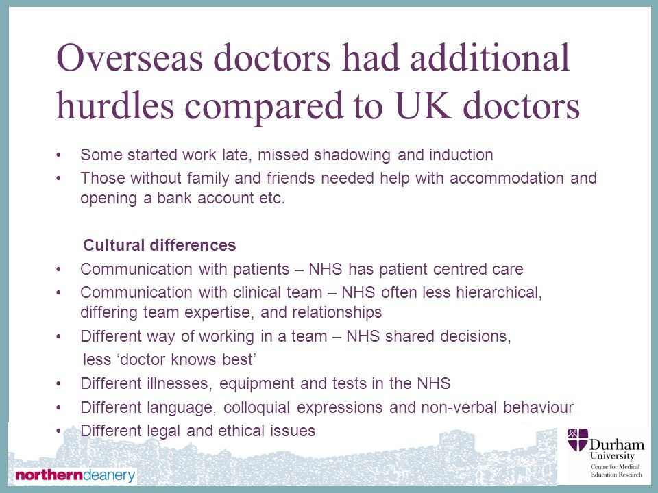 Overseas doctors had additional hurdles compared to UK doctors