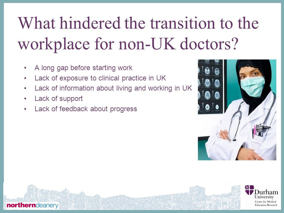 What hindered the transition to the workplace for non-UK doctors