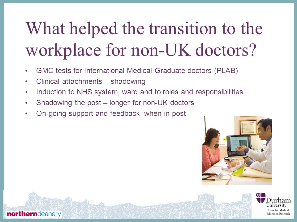 What helped the transition to the workplace for non-UK doctors