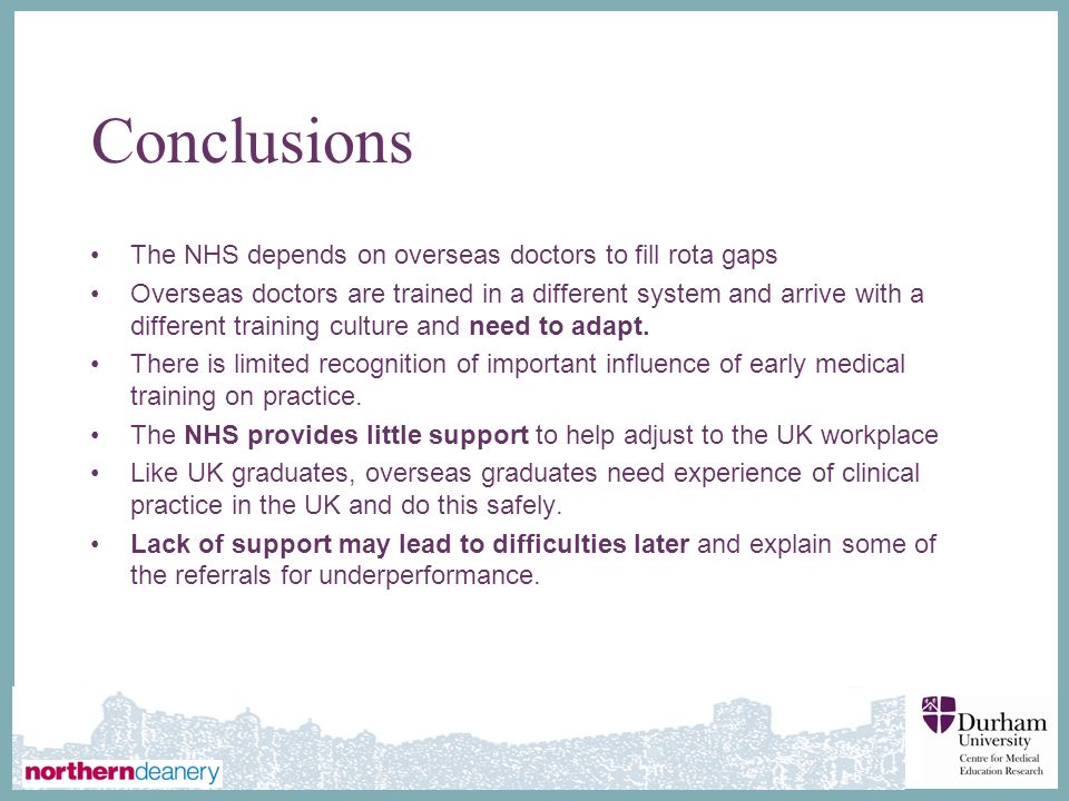 Conclusions The NHS depends on overseas doctors to fill rota gaps