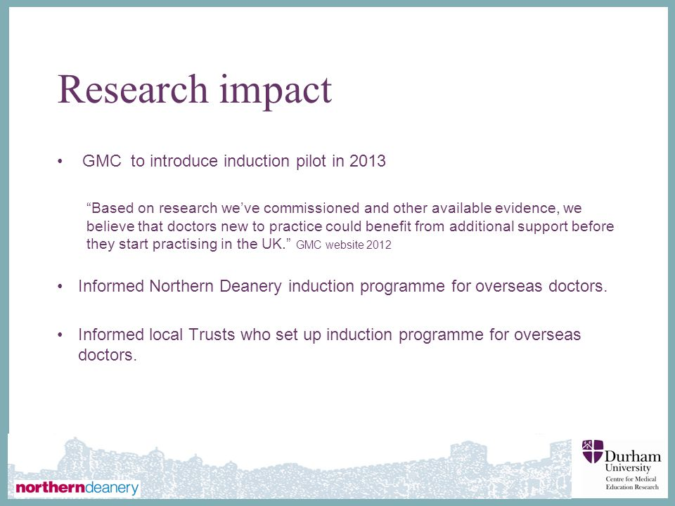 Research impact GMC to introduce induction pilot in 2013