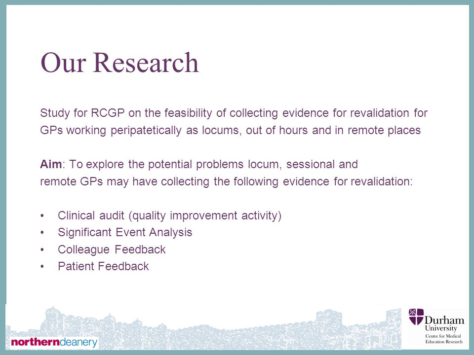 Our Research Study for RCGP on the feasibility of collecting evidence for revalidation for.