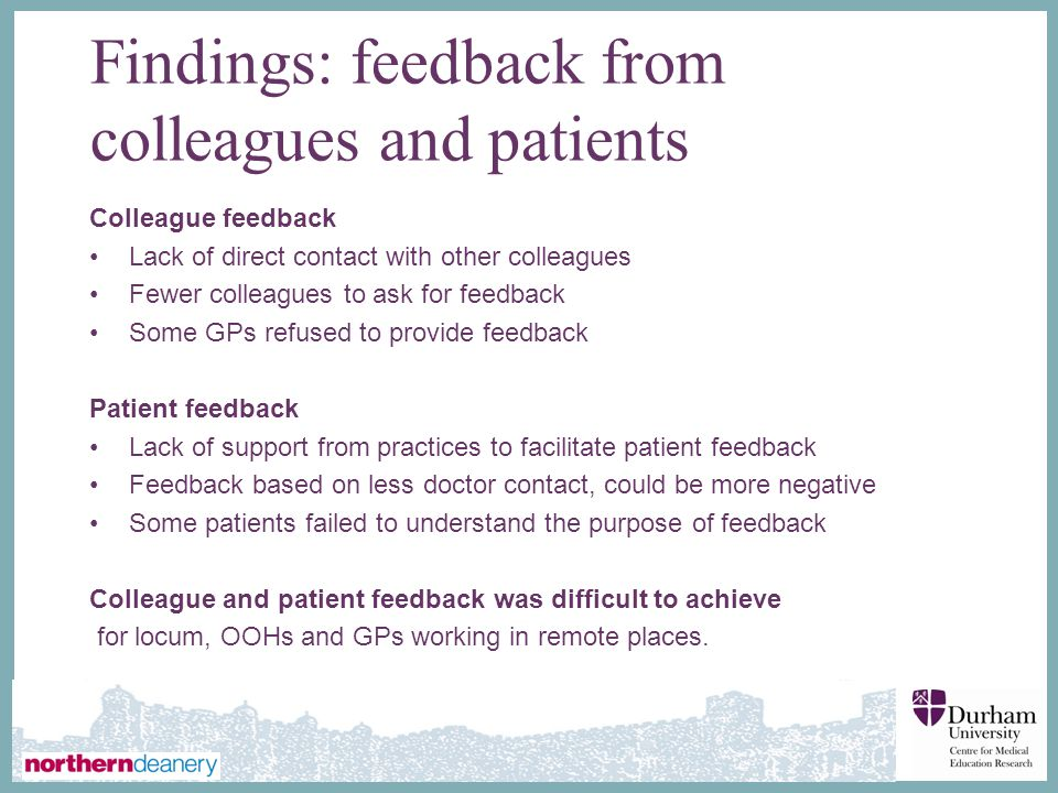 Findings: feedback from colleagues and patients