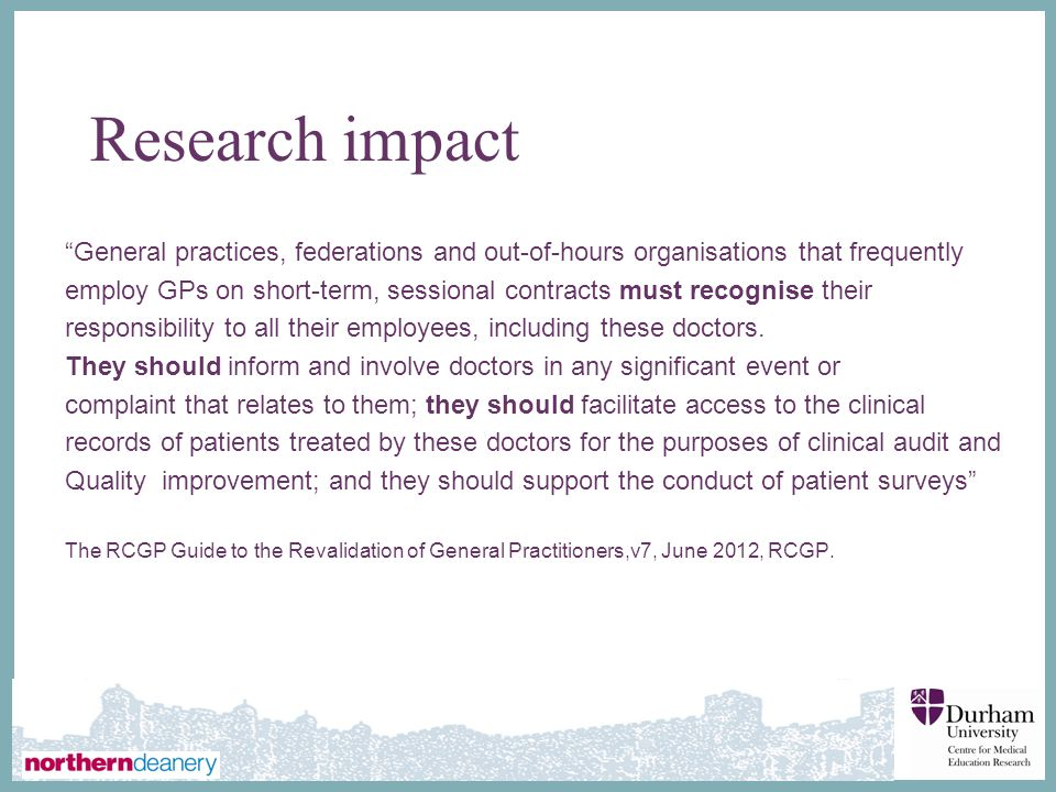 Research impact General practices, federations and out-of-hours organisations that frequently.
