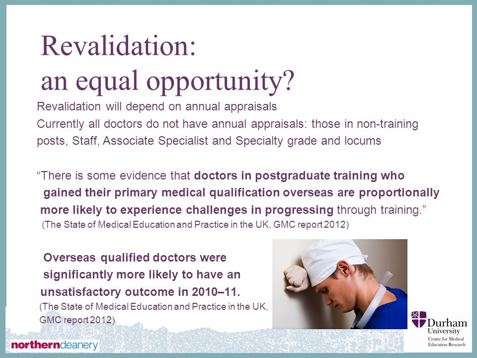 Revalidation: an equal opportunity