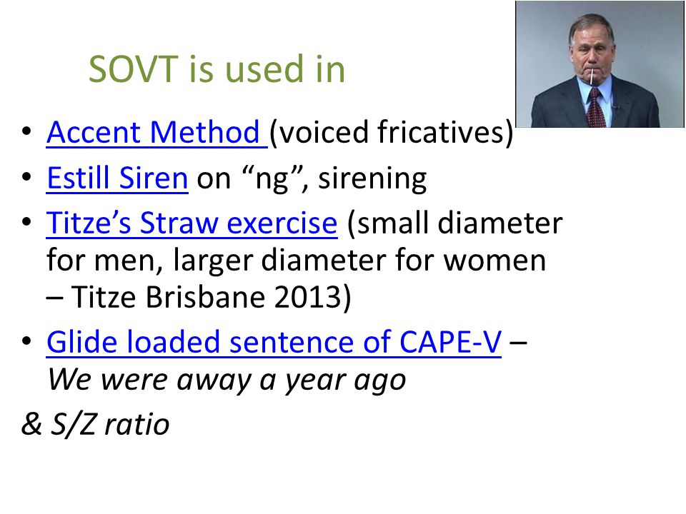 SOVT is used in Accent Method (voiced fricatives)