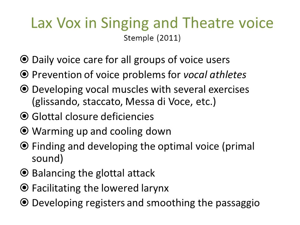 Lax Vox in Singing and Theatre voice Stemple (2011)