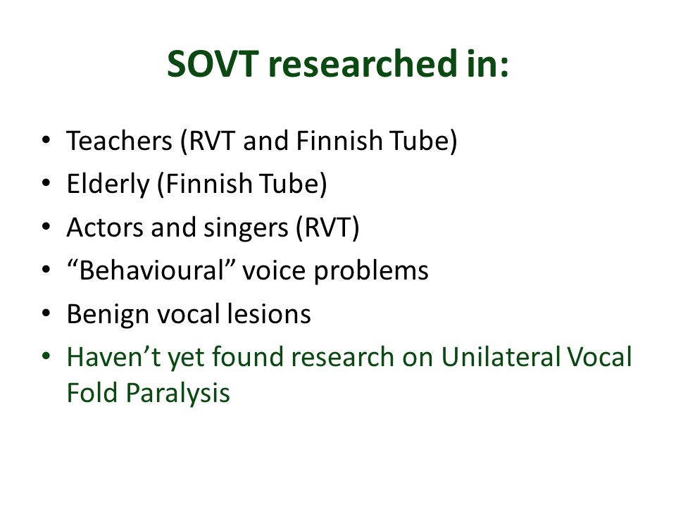 SOVT researched in: Teachers (RVT and Finnish Tube)