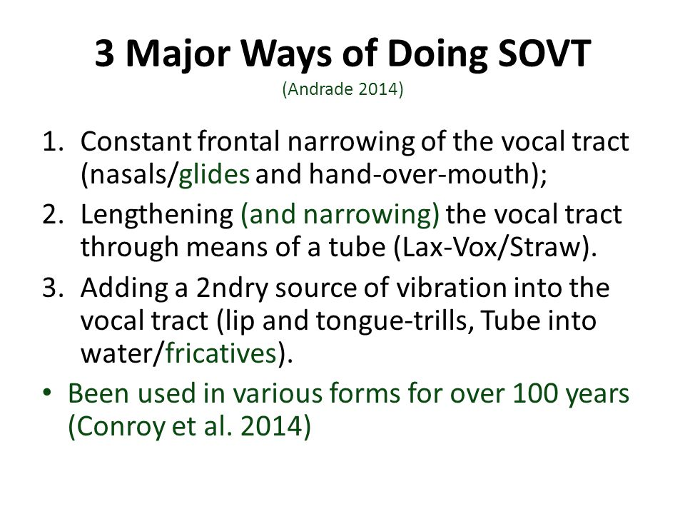 3 Major Ways of Doing SOVT (Andrade 2014)