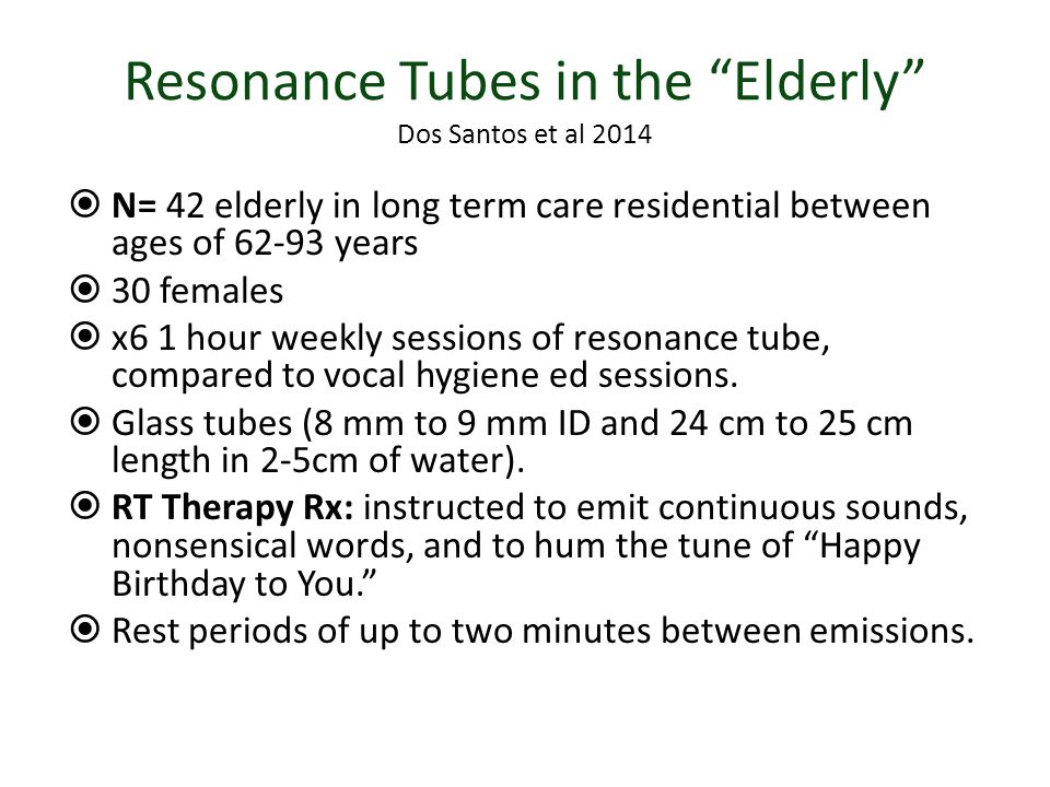 Resonance Tubes in the Elderly Dos Santos et al 2014