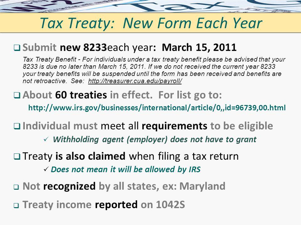 Tax Treaty: New Form Each Year