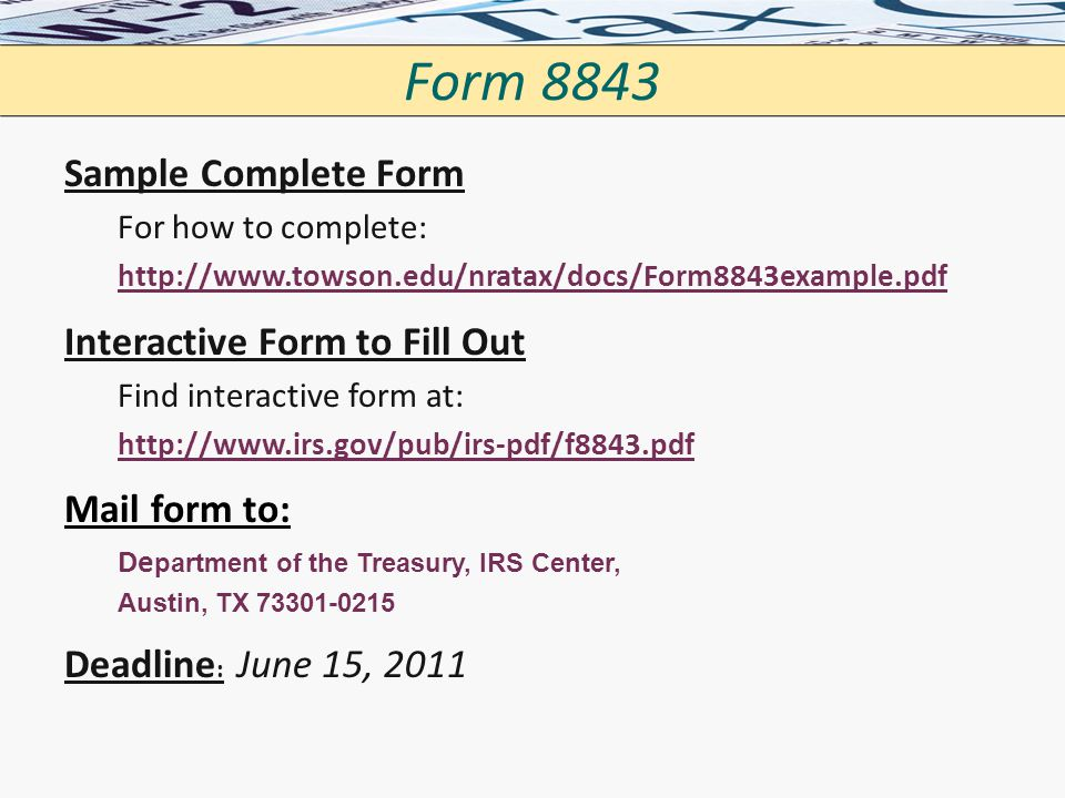 Form 8843 Sample Complete Form Interactive Form to Fill Out