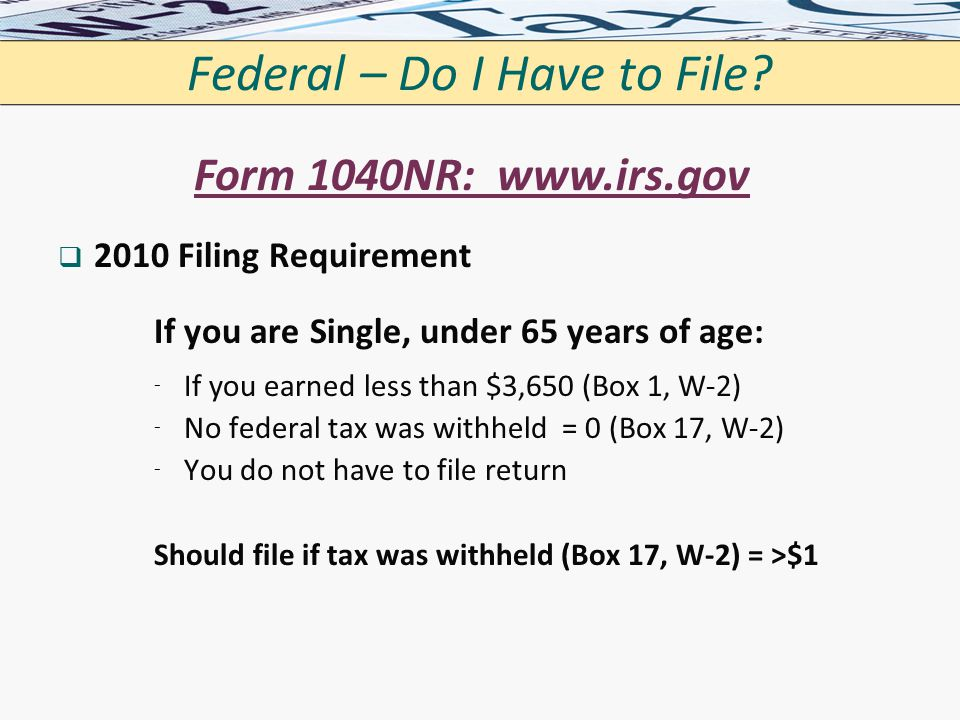 Federal – Do I Have to File