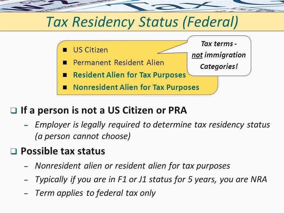 Tax Residency Status (Federal)