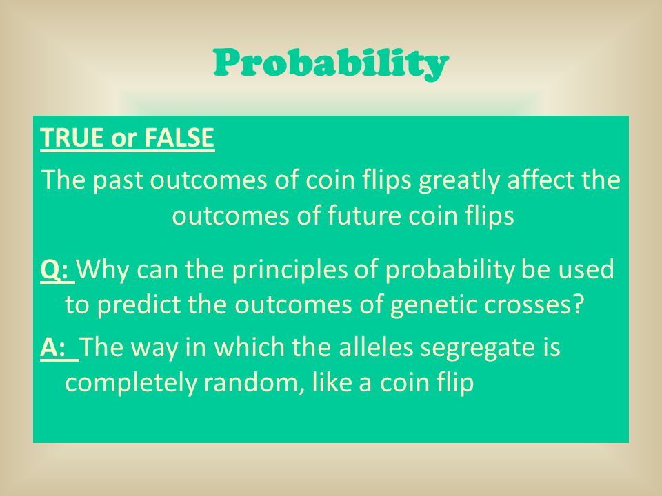 Probability TRUE or FALSE