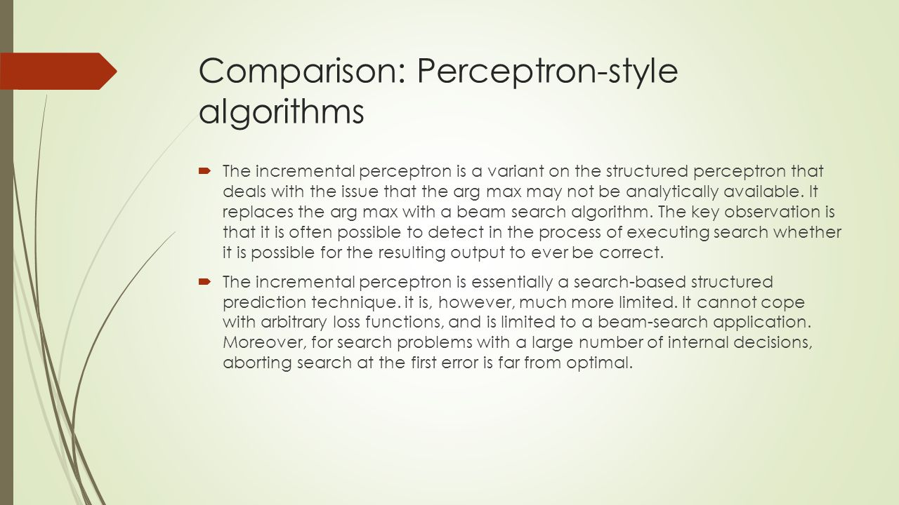 Comparison: Perceptron-style algorithms