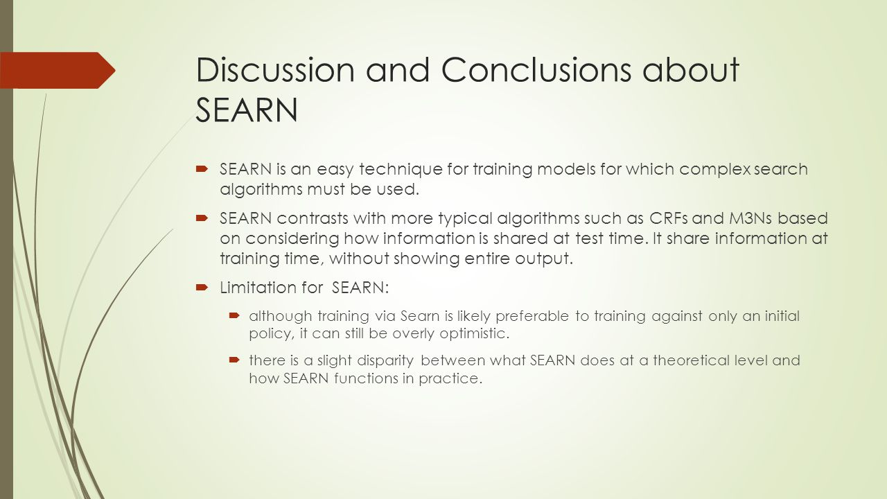 Discussion and Conclusions about SEARN