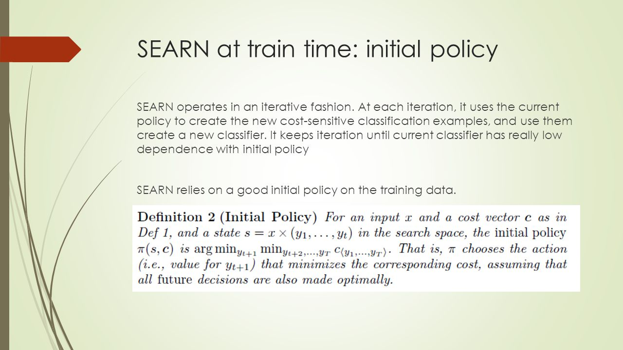 SEARN at train time: initial policy