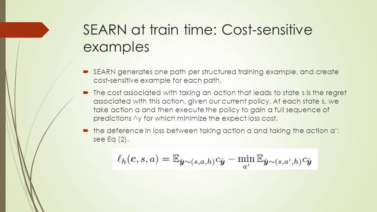 SEARN at train time: Cost-sensitive examples