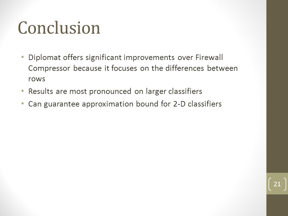Conclusion Diplomat offers significant improvements over Firewall Compressor because it focuses on the differences between rows.