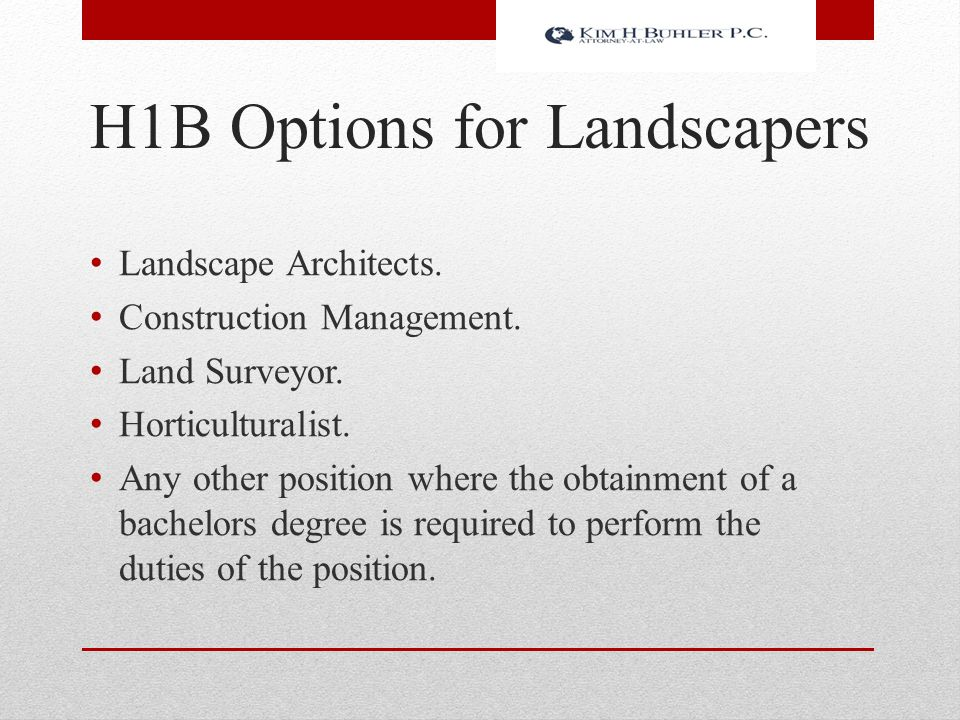 H1B Options for Landscapers