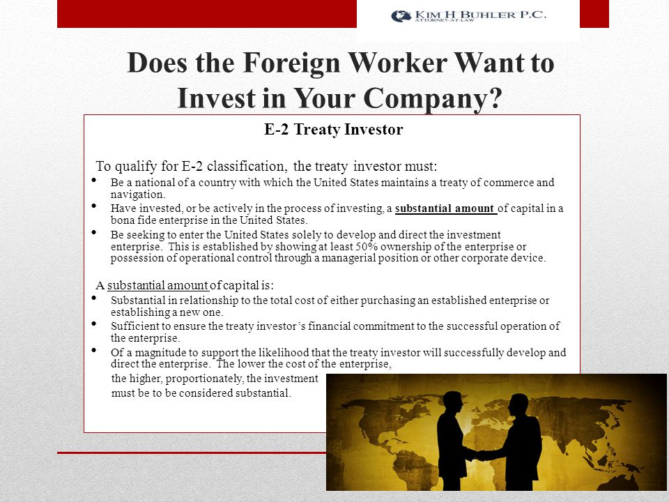 Does the Foreign Worker Want to Invest in Your Company