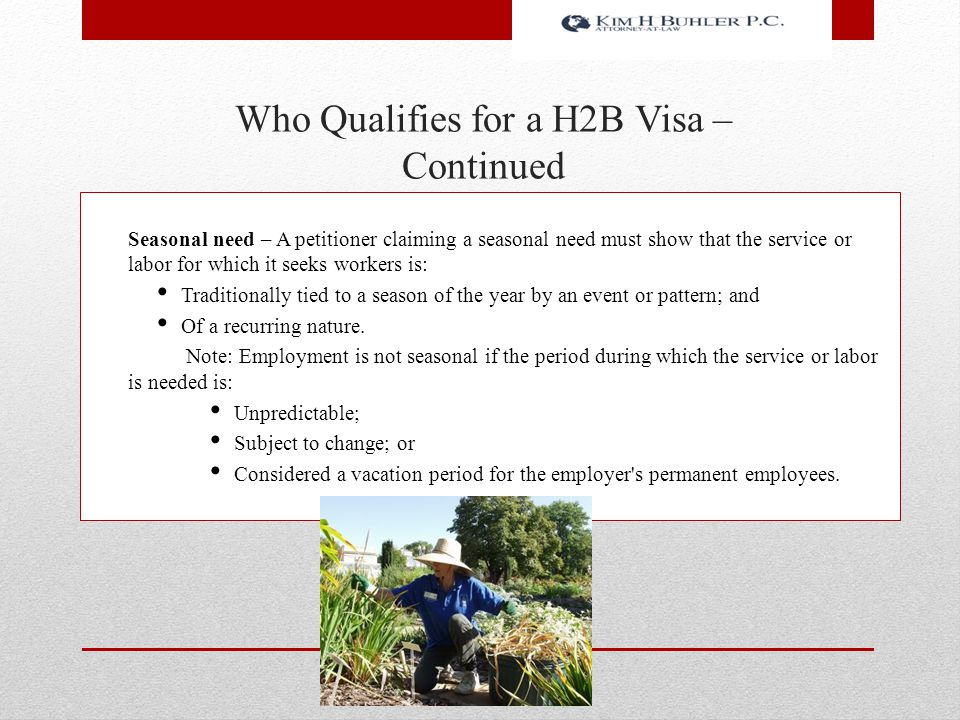 Who Qualifies for a H2B Visa – Continued