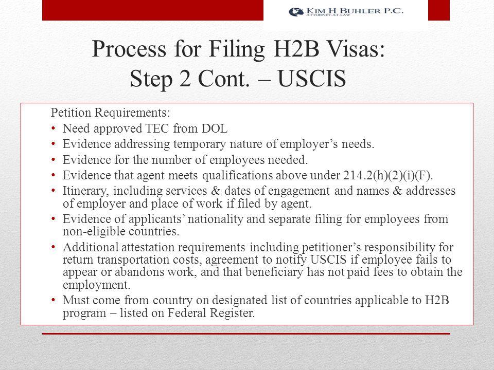 Process for Filing H2B Visas: Step 2 Cont. – USCIS