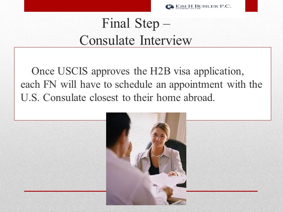 Final Step – Consulate Interview