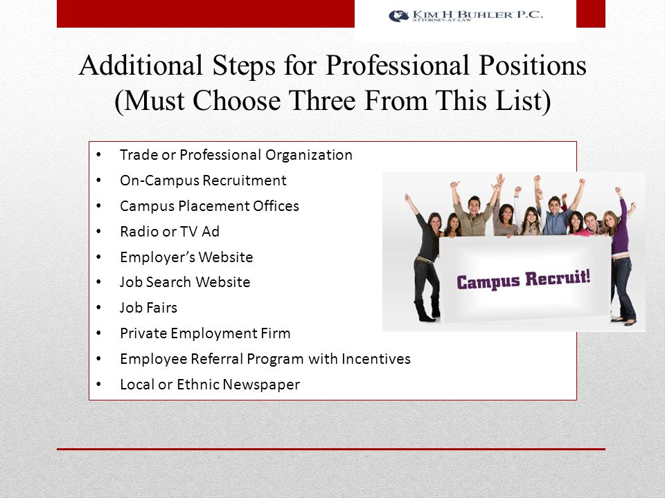 Additional Steps for Professional Positions (Must Choose Three From This List)