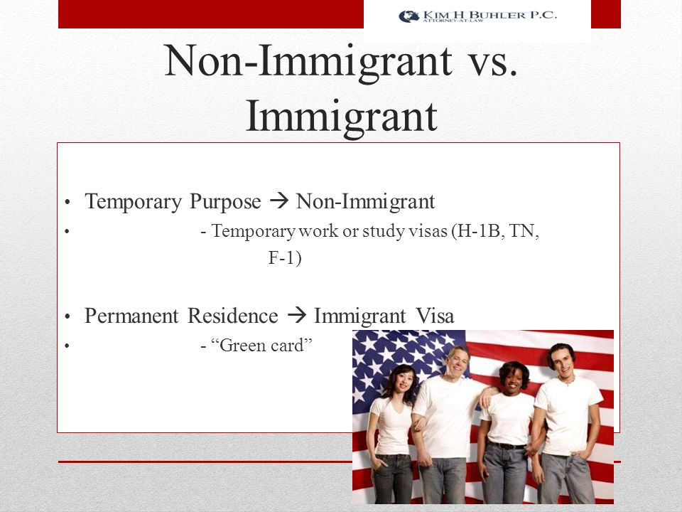 Non-Immigrant vs. Immigrant