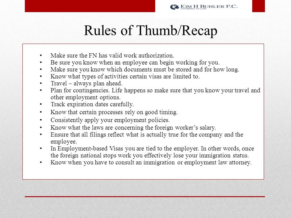 Rules of Thumb/Recap Make sure the FN has valid work authorization.