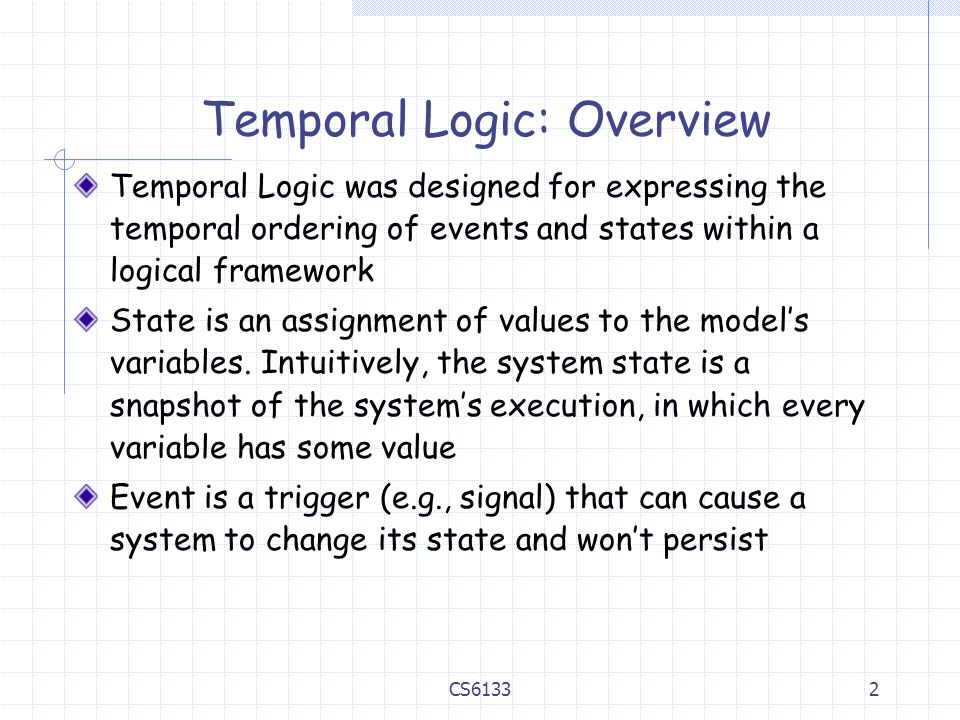 Temporal Logic: Overview