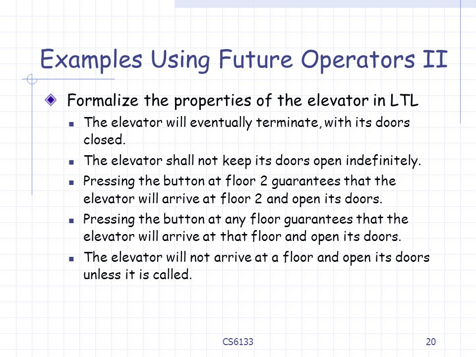 Examples Using Future Operators II